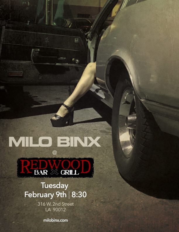 Milo Binx live at the Redwood Bar